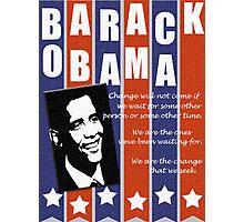 Barack Obama Change Speech  Photographic Print