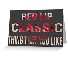 Taylor Swift - Style - 'Red Lip Classic Thing That You Like' Greeting Card