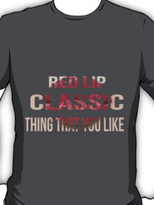 Taylor Swift - Style - 'Red Lip Classic Thing That You Like' T-Shirt
