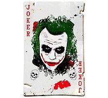 The Joker Card Photographic Print
