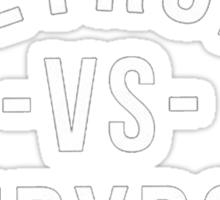 detroit vs everybody Sticker