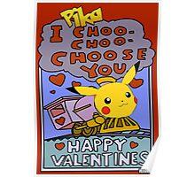 I Pika Choo Choo Choose you - Valentine Poster