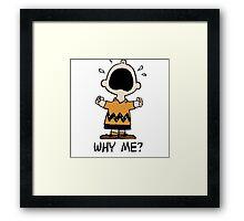 Why Me? Charlie Brown Framed Print
