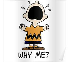 Why Me? Charlie Brown Poster