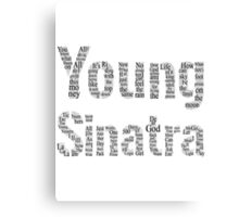 Logic x Young Sinatra Typography Black Letters Canvas Print