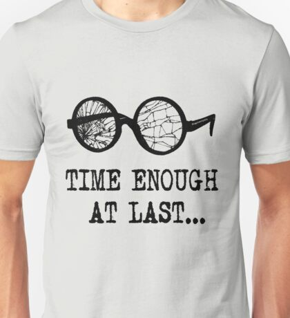 """Time Enough at Last"" T-shirt Unisex T-Shirt"