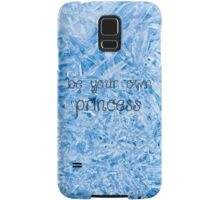 Be Your Own Princess Samsung Galaxy Case/Skin