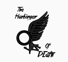 The Harbinger Of Death Unisex T-Shirt