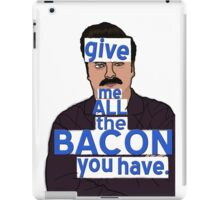 I said, all the bacon, son iPad Case/Skin