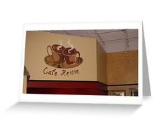 Cafe Revive Greeting Card