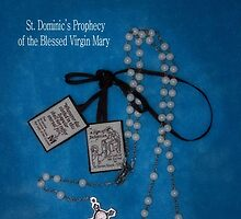 Rosary and Scapular prophesy by CatholiCARDS