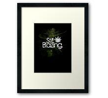 Still Blazing - Black Framed Print
