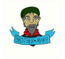 Brother Mary Art Print
