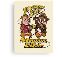 Indiana Chip 'n' Magnum, P.Dale Canvas Print