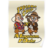 Indiana Chip 'n' Magnum, P.Dale Poster