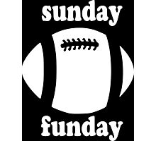 Cute Sunday Funday white design Photographic Print