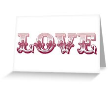 Vintage LOVE letters Greeting Card