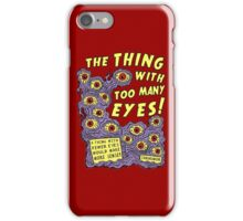 Too Many Eyes iPhone Case/Skin