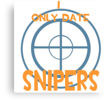 I only date snipers- BLU Canvas Print