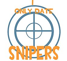 I only date snipers- BLU Photographic Print