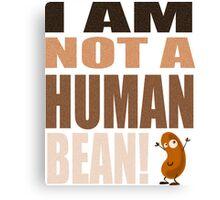 Lil Wayne Song Parody: I Am Not A Human Bean Canvas Print