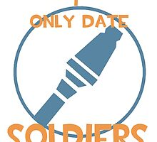 I only date soldiers- BLU by macncheesecabra