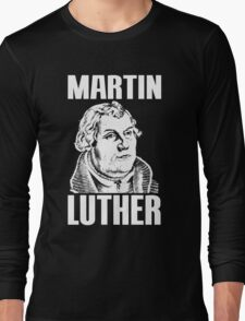 MARTIN LUTHER Long Sleeve T-Shirt