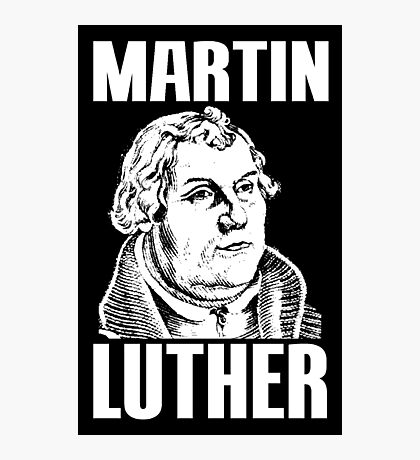 MARTIN LUTHER Photographic Print