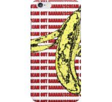 Scream Out Banana (Just Scream) iPhone Case/Skin