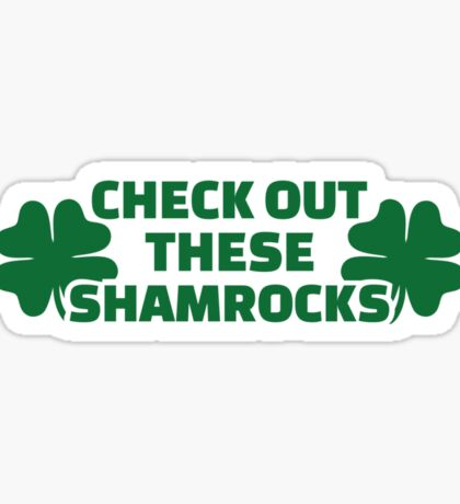 Check out these shamrocks Sticker