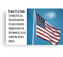 The Reason For Our Freedom Metal Print