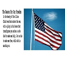 The Reason For Our Freedom Photographic Print