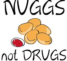 NUGGS NOT DRUGS by Divertions