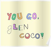 You Go, Glen Coco! Poster