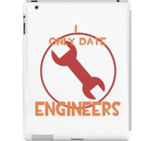 I only date engineers- RED iPad Case/Skin