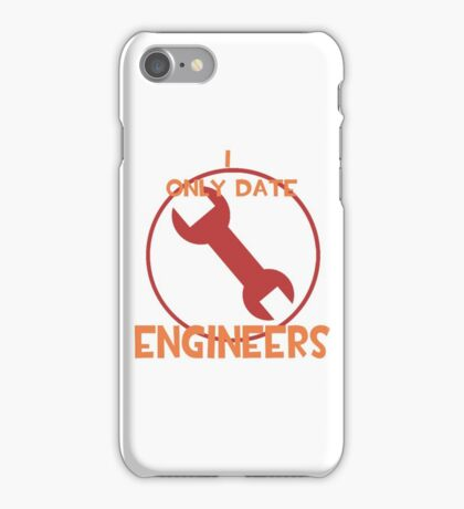 I only date engineers- RED iPhone Case/Skin