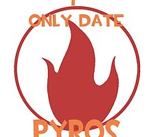 I only date pyros- RED by macncheesecabra
