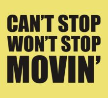 Can't Stop Won't Stop Movin' - Shake It Off Kids Clothes