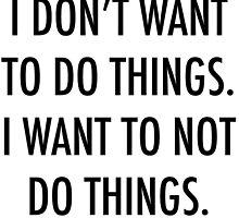Not Do Things by devvstar