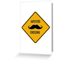 Hipsters crossing. Moustache caution sign. Greeting Card