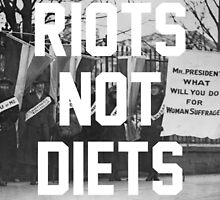 Riots not Diets by winter-soldierr
