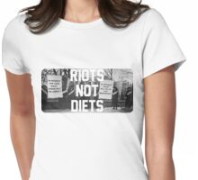 Riots not Diets Womens Fitted T-Shirt