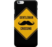 Gentleman crossing. Caution sign. iPhone Case/Skin
