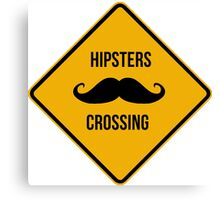 Hipsters crossing! Caution!!! Canvas Print
