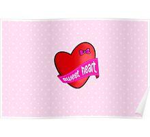 Cute sweet heart Poster