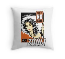 There is no Dana Throw Pillow