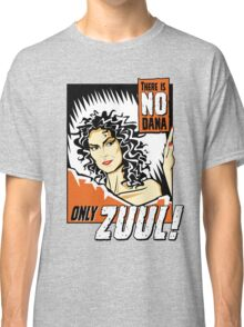There is no Dana Classic T-Shirt