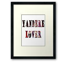 Yandere Lover Framed Print
