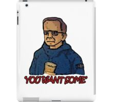 You Want Some iPad Case/Skin