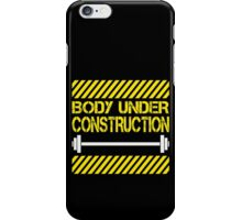 Body under construction iPhone Case/Skin